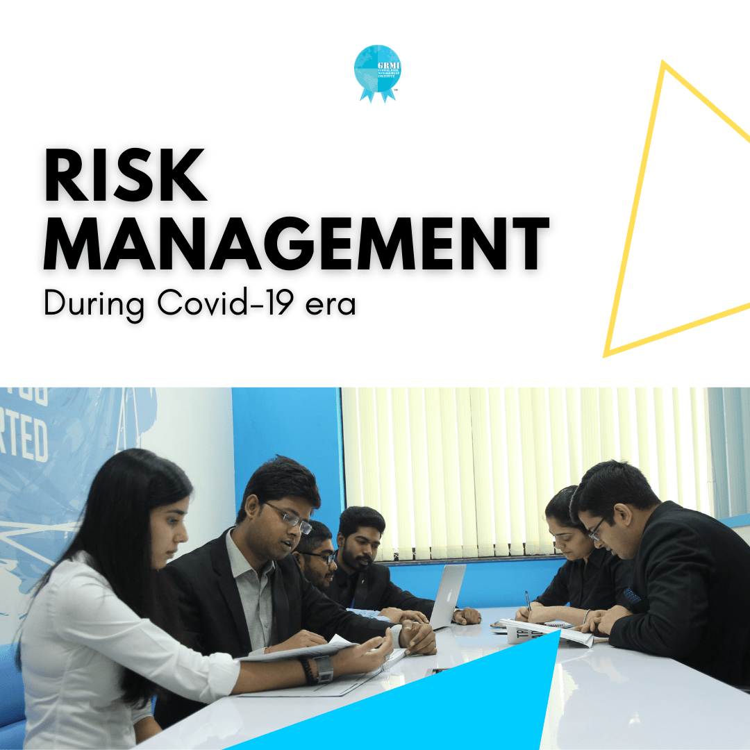 Risk Management during COVID-19